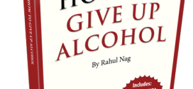 howto give upalcohol ebook 272x125 - How To Give Up Alcohol - Alcohol Free Social Life By Rahul Nag