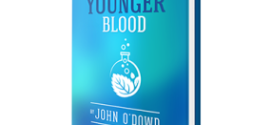 grow younger blood review 286x300 272x125 - Grow Younger Blood Review By John O'Dowd and Dr. Holly Lucille